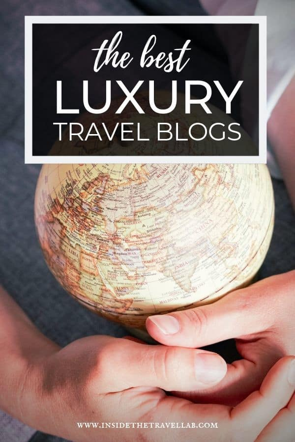 Finding the best luxury travel blogs and bloggers cover image