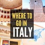 Where to go in Italy itineraries