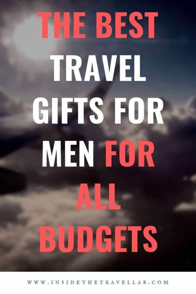 Best travel gifts for men for all budgets
