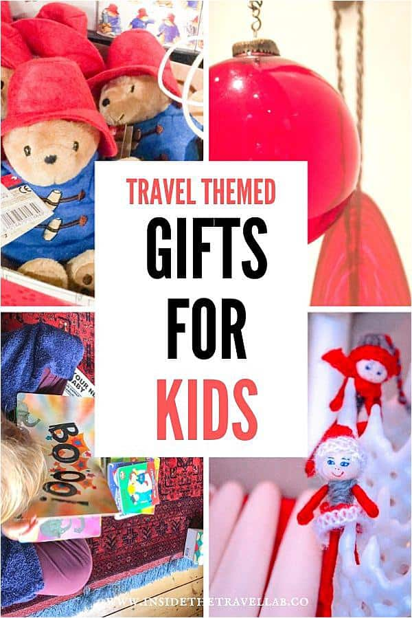 Travel themed gifts for kids that parents will love