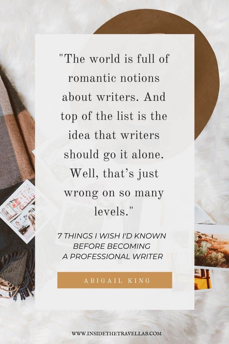 Quote about the romantic notion of writing by Abigail King.