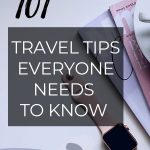 Travel Tips Everyone Needs to Know Before They're 30 #Travel Tips