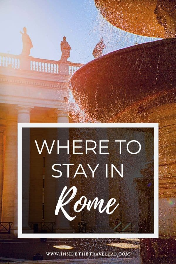Where to stay in Rome - a guide to the neighbourhoods and best areas of of Rome #travel #Rome #hotels