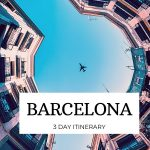 3 days in Barcelona Itinerary