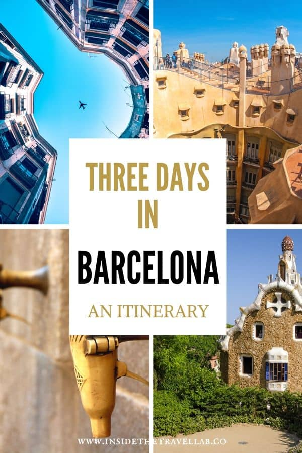 How to spend three days in Barcelona like a local