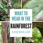 What to wear in the rainforest packing list for the Amazon jungle cover image