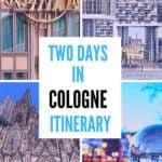 Two days in Cologne Itinerary - 48 hours in Germany cool city