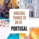 Unusual things to do in Portugal