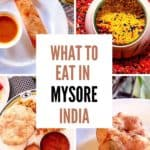 What to eat in Mysore India - Mysore Food Guide Cover