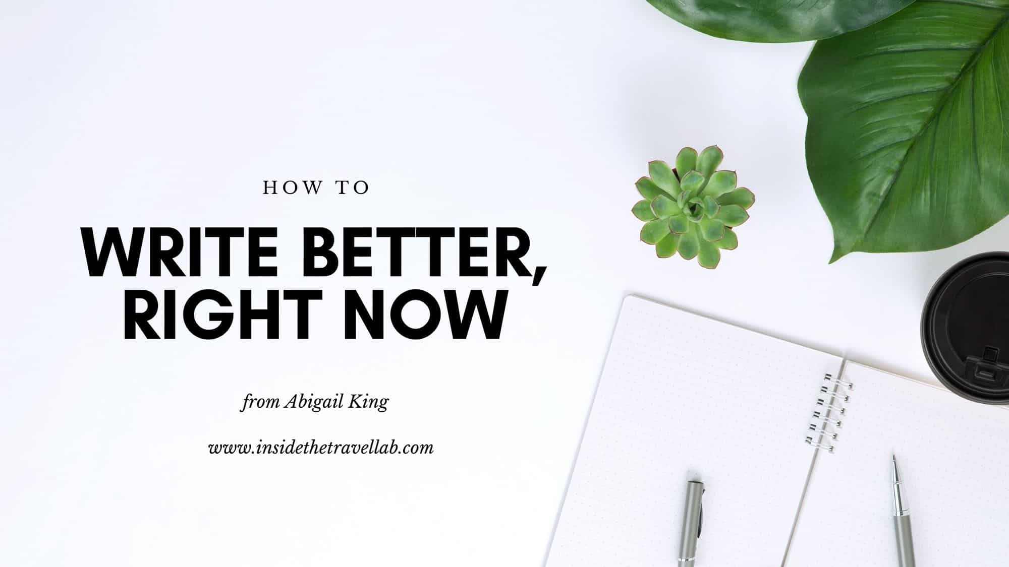 Write Better Right Now Cover Image
