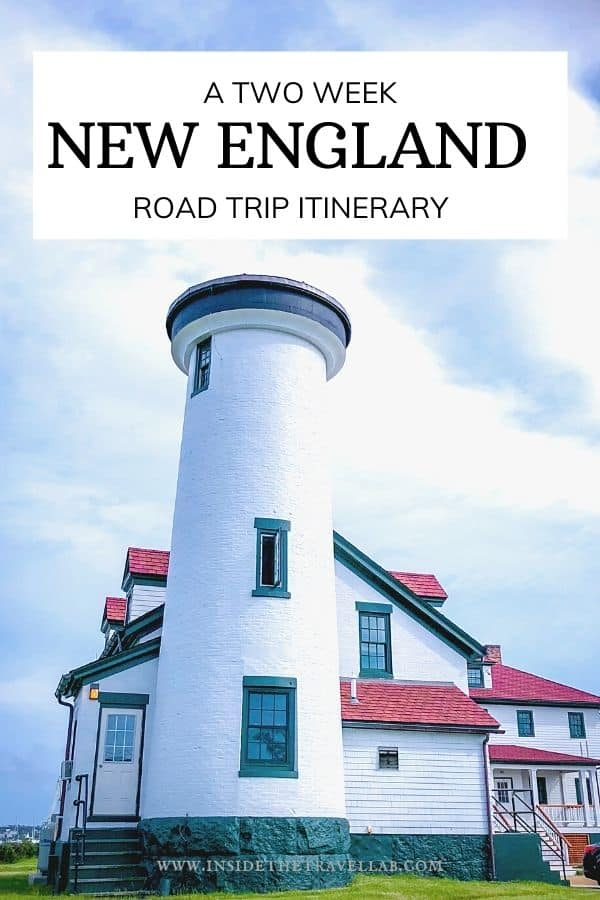Two week New England Road Trip Itinerary
