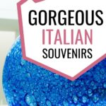 21 Gorgeous Italian Souvenirs That Most Travellers Miss