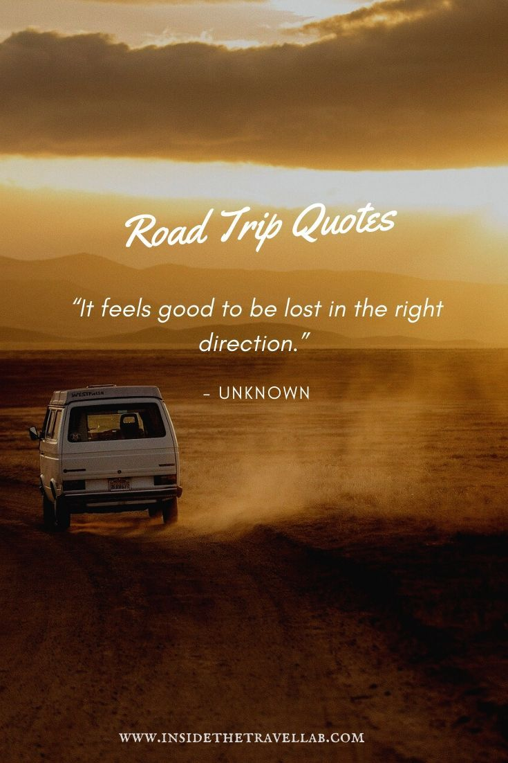 Road trip Quotes - it feels good to be lost in the right direction