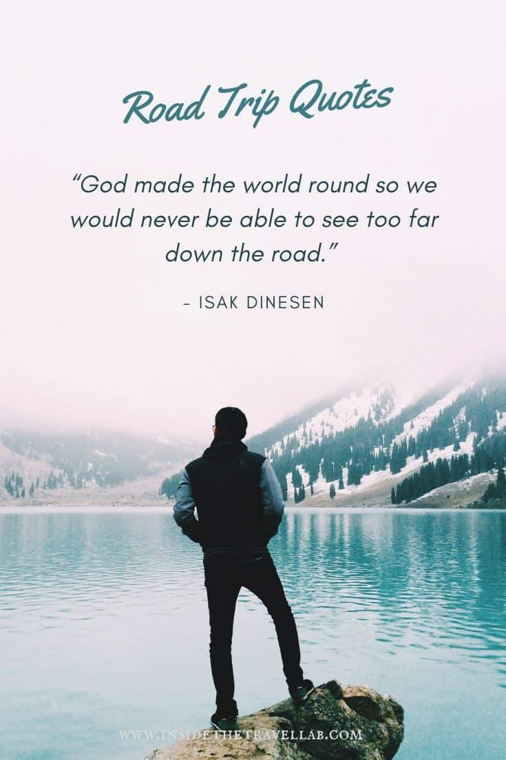 Road trip quotes - God made the world round