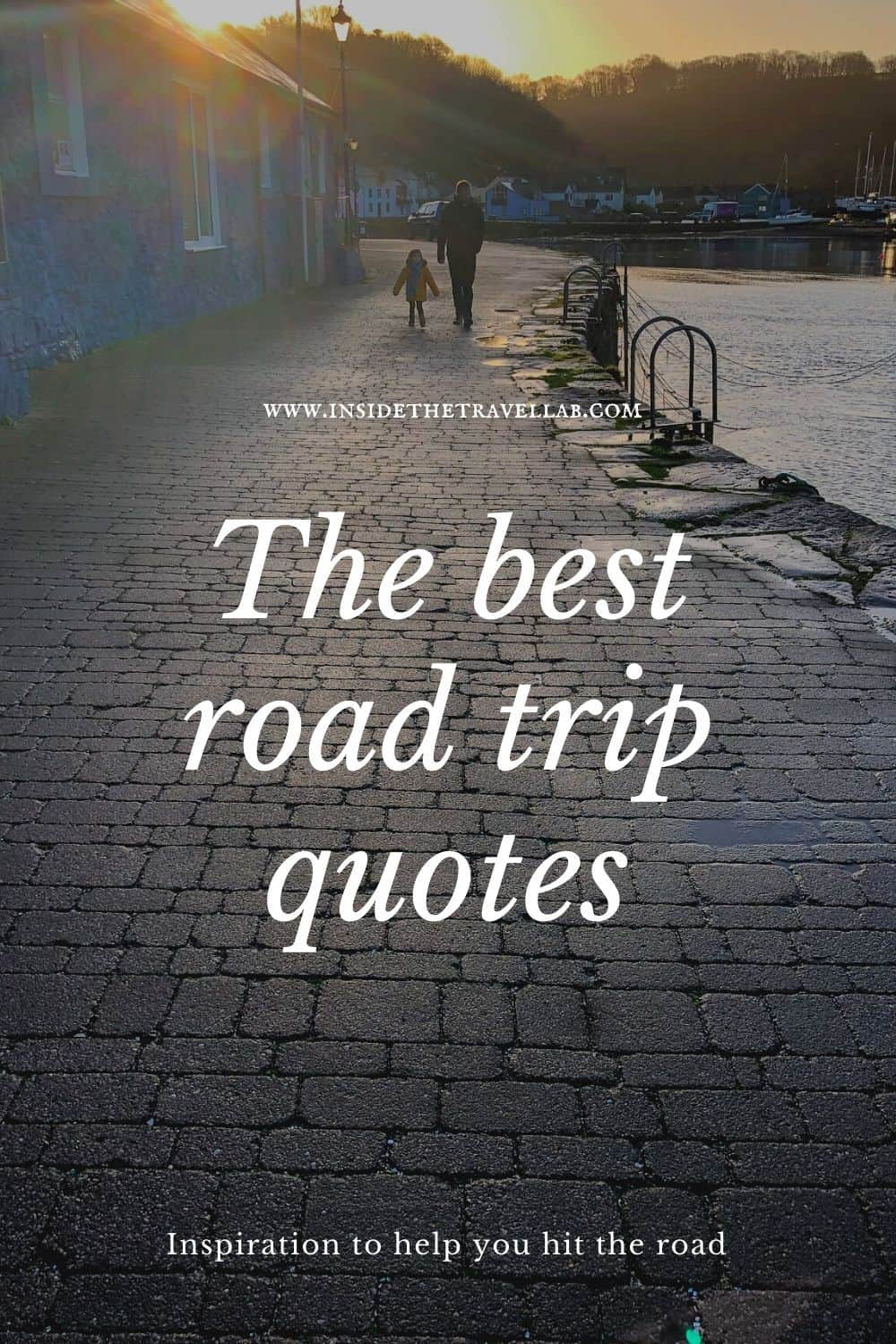 The best road trip quotes pinterest image