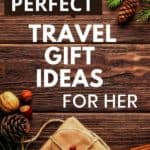 Perfect travel gift ideas for her cover image