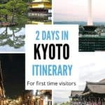 2 days in Kyoto Itinerary Plan