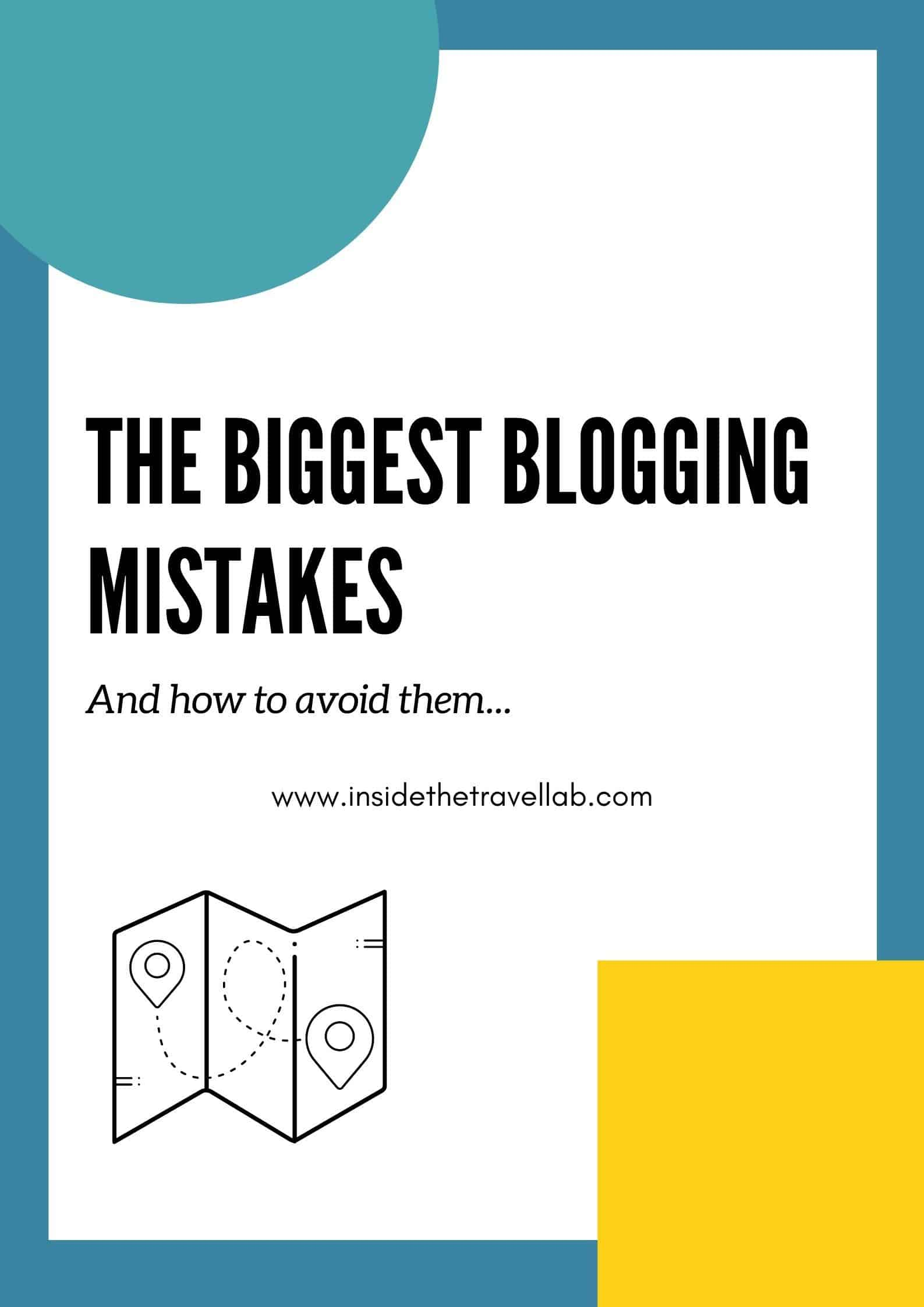 The Biggest Blogging Mistakes