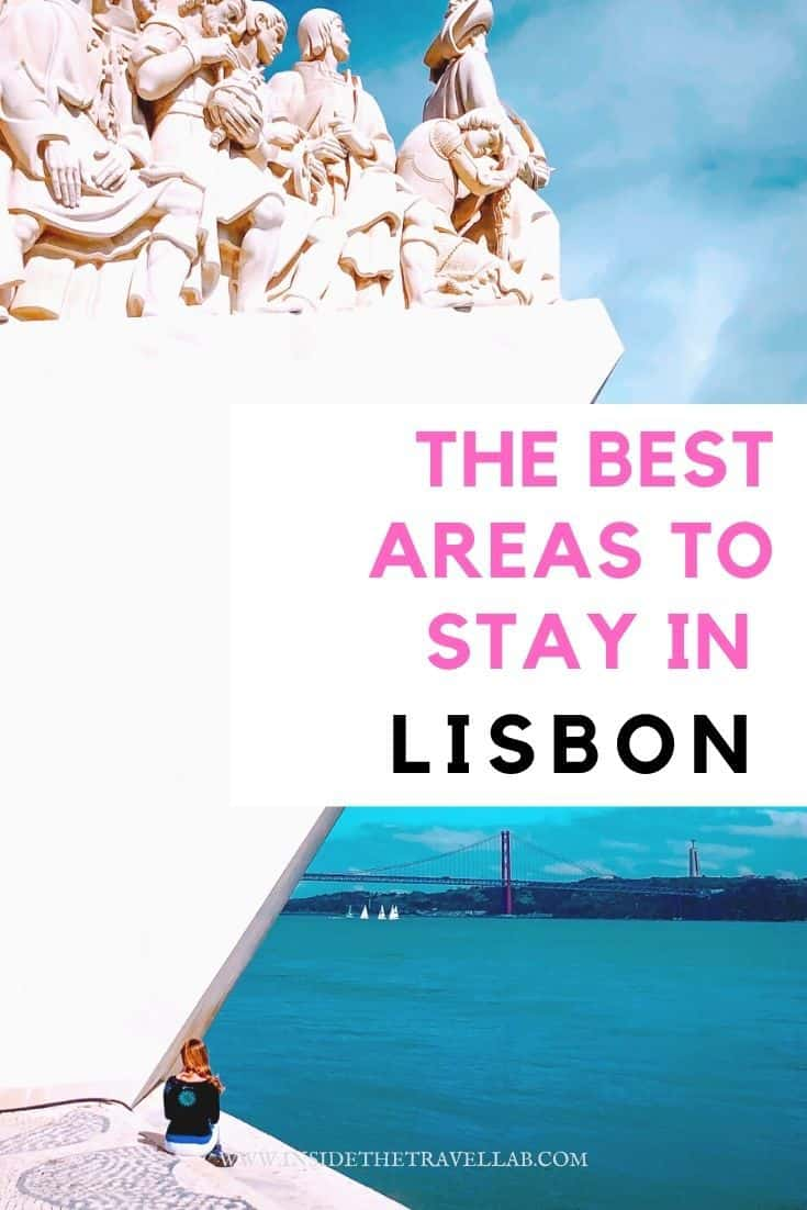 The best areas to stay in Lisbon Portugal