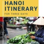 3 days in Hanoi Itinerary for Vietnam cover image