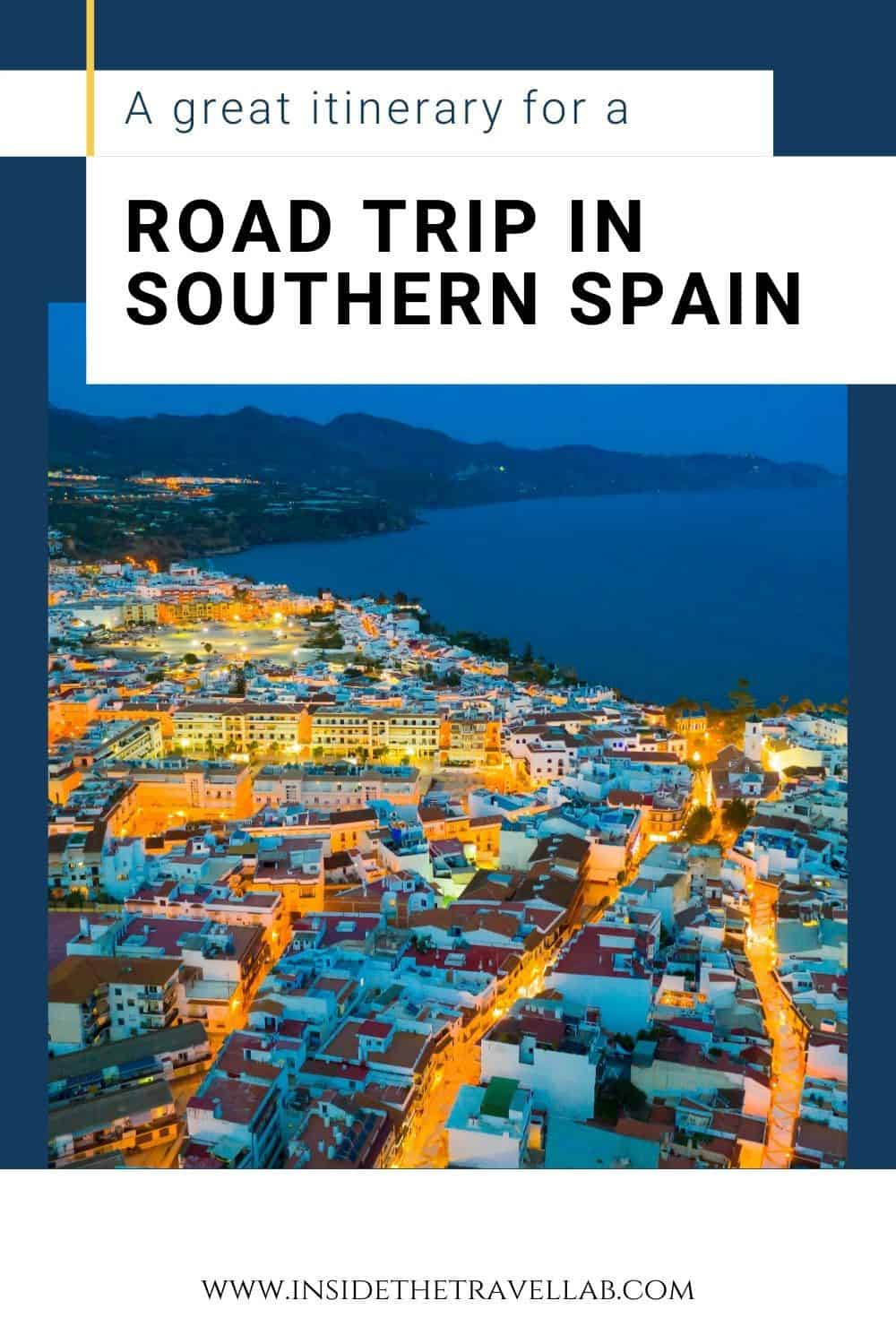 Southern Spain Travel Guide and Southern Spain Road Trip Itinerary with views of Spain at night