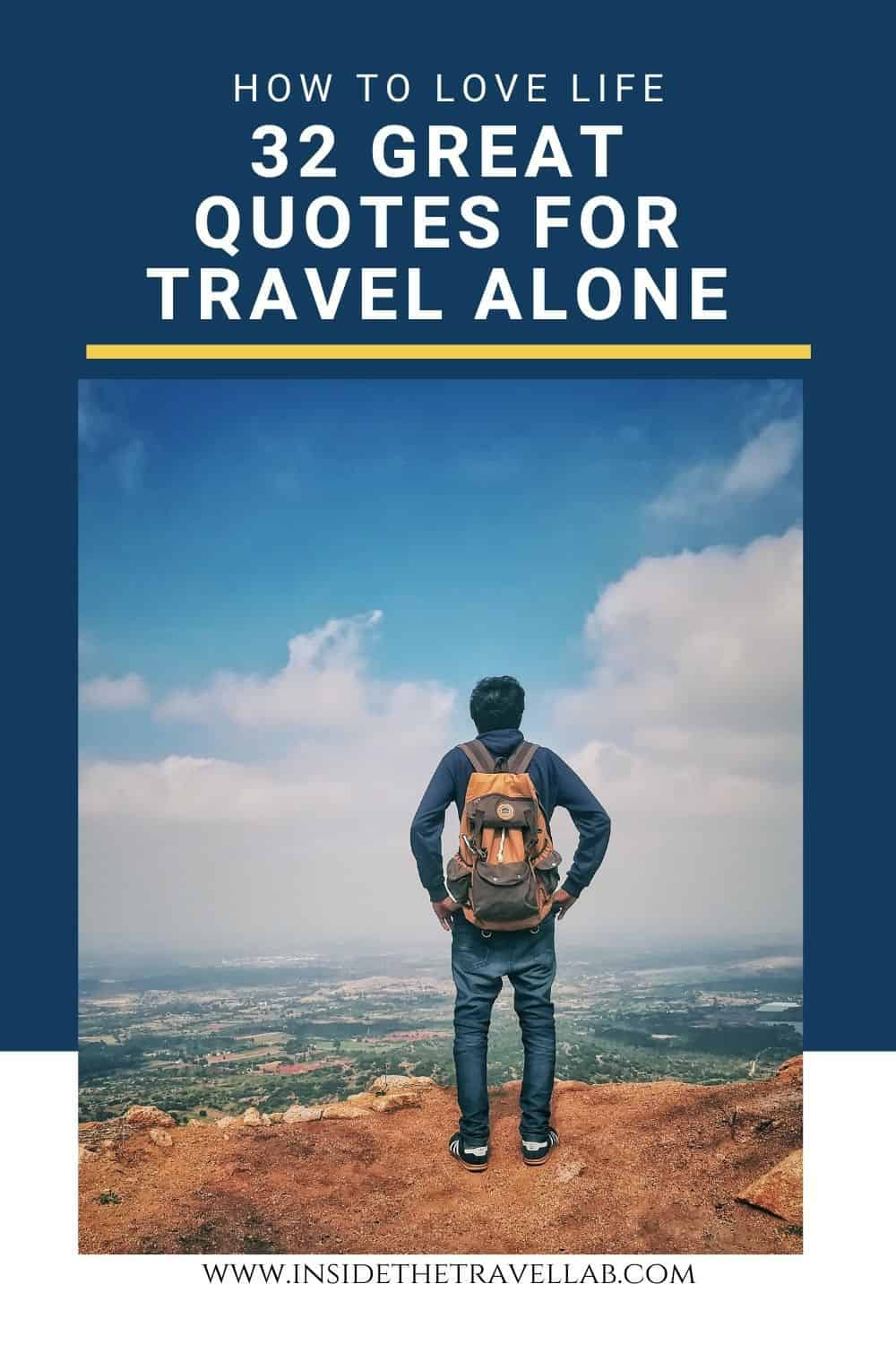 Great quotes for traveling alone and on your own on a solo trip