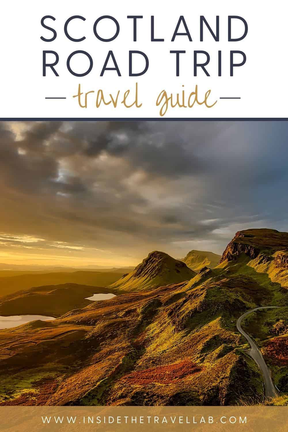 Scotland Travel Guide - Scotland road trip itineraries - wild landscapes