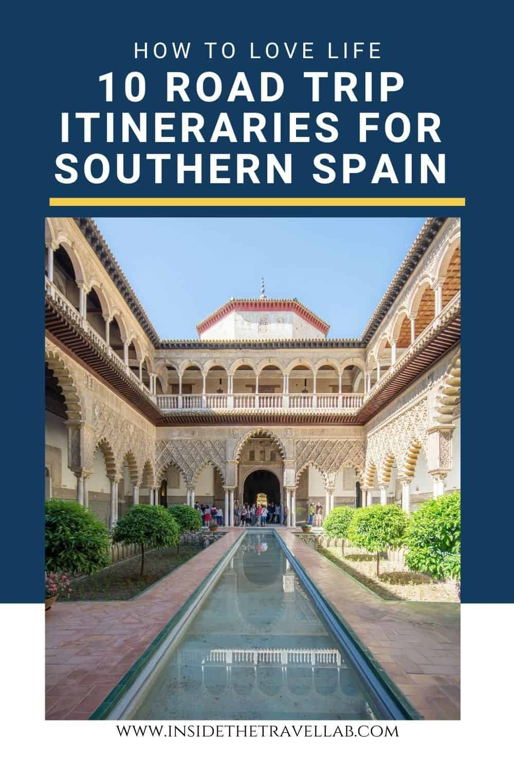 Southern Spain Travel Guide and Southern Spain Road Trip Itinerary - driving in Spain to include the Alhambra