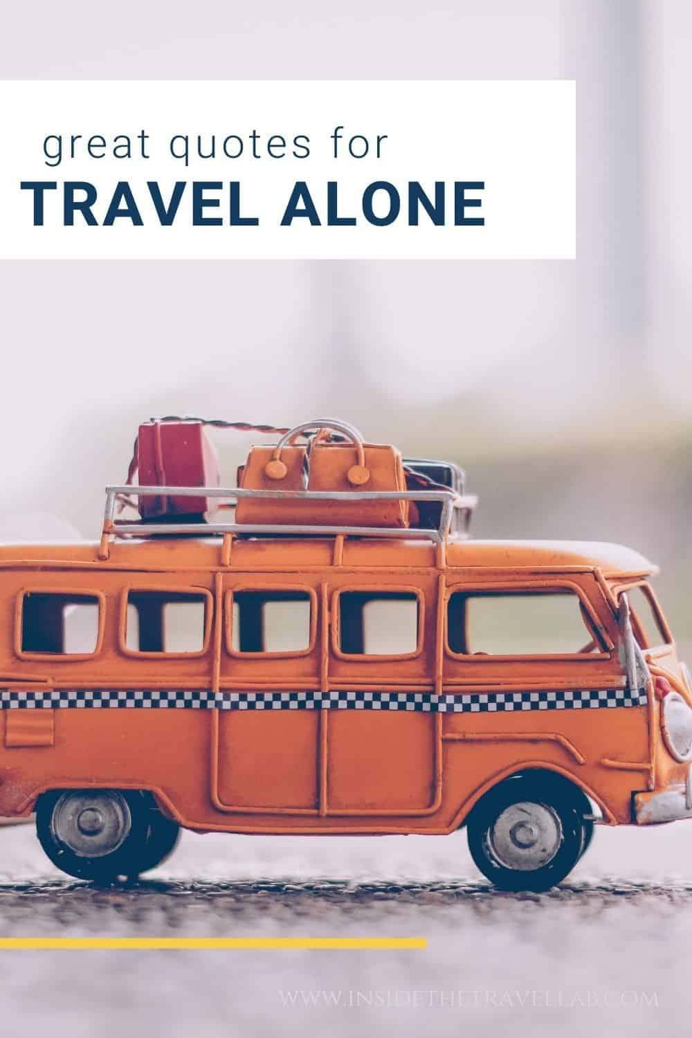 Best quotes for travelling alone - solo travel quotes and instagram captions