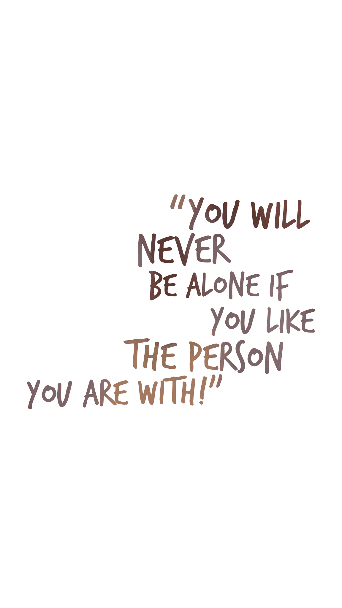 Solo travel quote - you will never be alone