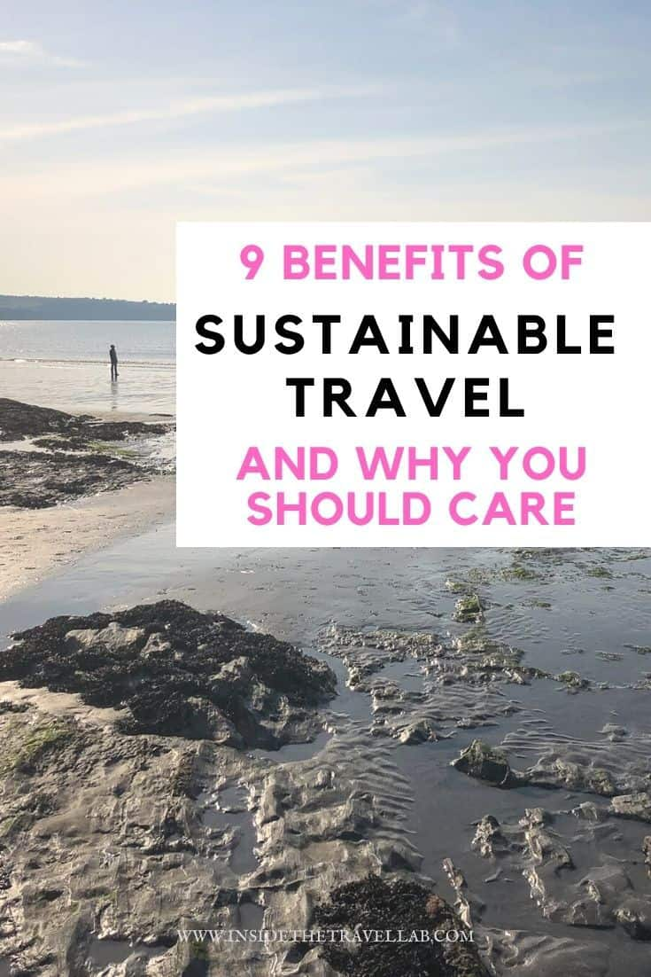 9 Benefits of Sustainable Tourism