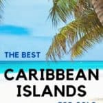 Best Caribbean islands for solo female travel