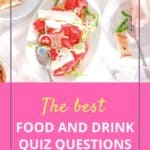 The best food and drink quiz questions