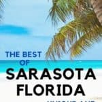 Sarasota Florida Travel Guide Unusual Things to Do