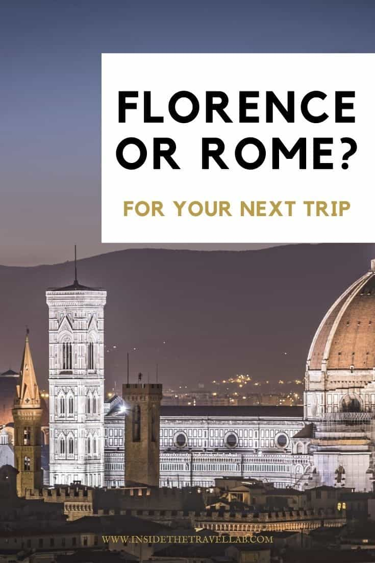 Florence or Rome for your next trip